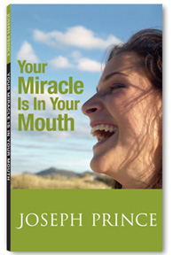 'Your Miracle Is In Your Mouth'  book by  Pastor Joseph Prince